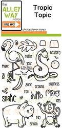 Tropic Topic               Alley Way Stamps                $14.99