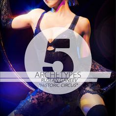 Archetypes 5 - Historic Circus, Ruslan Ganeev