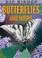 Nic Bishop Butterflies and Moths by Nic Bishop  Nonfiction J 595.78 BIS