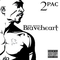 2pac braveheart album