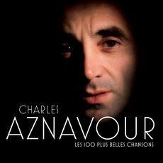 Charles Aznavour Les 100 + Belles Chansons
