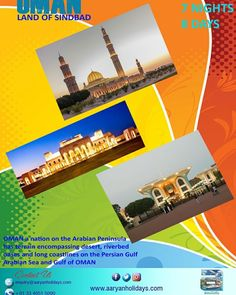 Oman - Land of Sinbad ... A lot to discover hidden treasures..!!