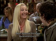 Pheebs makes me laugh... all the time. :))))