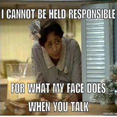 This is me when someone I hate is talking!!!