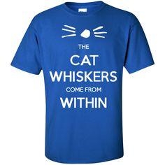 The Cat Whiskers Come From Within - Dan and Phil T-Shirt