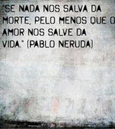 Mais amor, por favor.