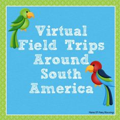 A great list of 17 different virtual field trips for kids around South America. Perfect for giving kids a close up look at different places around South America.