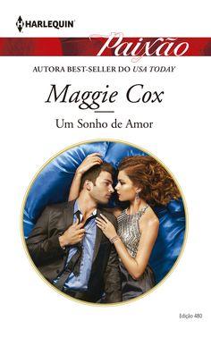 Paixão > Um Sonho de Amor de Maggie Cox
