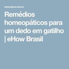 Remédios homeopáticos para um dedo em gatilho | eHow Brasil