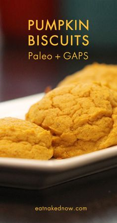 Pumpkin biscuits - Paleo, GAPS & SCD approved!  Gluten-, grain- and dairy-free  |  eatnakednow.com