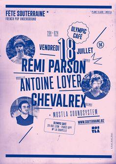 Fête Souterrain numéro 2 + Antoine Loyer + Chevalrex @ Olympic Café. Paris, 18 juillet 2014. Poster by Brest Brest Brest