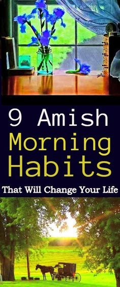 Amish Morning Habits That Will Change Your Life #amish #morning #routine #lifestyle