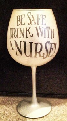 Personalized Nurse Wine Glass by BlessYourHeartGlass on Etsy I have to get this for my mom lol Cheers, Nurse Love, All I Ever Wanted, Nurse Humor, Just For Laughs, Wine Glass, Etsy, How To Make, Gifts