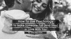 How To Use Psychology To Make Someone Fall (And Stay) In Love With You - themindsjournal. Where Is The Love, Love Is Everything, Love Can, Falling In Love Quotes, Falling Back In Love, Best Relationship Advice, Relationships Love, Person Falling, Passionate Person