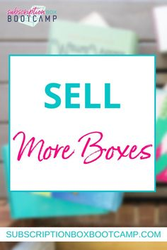 In this episode, Julie officially launches Sell More Boxes and dishes out all the details about this new game-changing program. Start a sub box, How to start a subscription box, Start a subscription…