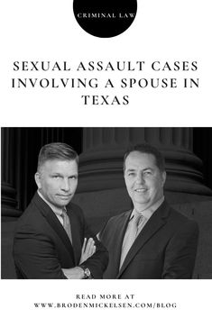 Dallas criminal defense lawyers Broden & Mickelsen have published a new resource to help the public understand Texas laws on sexual assault involving a spouse. Criminal Law, Criminal Defense, Texas Law, Legal System, Accusations, Read More, Dallas, Crime, Lawyers