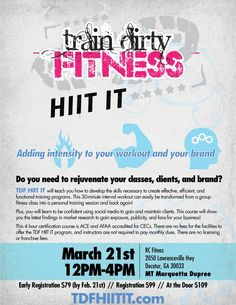 TDF HIIT IT Instructor Training in Decatur GA - TDF Certification Flyers - Train Dirty Fitness