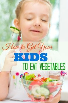Got kids who are picky eaters and doesn't like their veggies? Here are some tips and tricks on how to get your kids to eat vegetables!