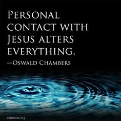 Personal Contact with Jesus