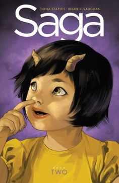 Saga: Book 2 by Fiona Staples and Brian K. Vaughan