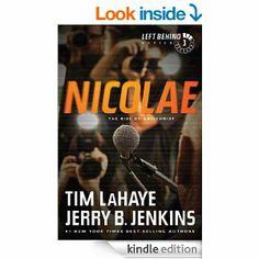 Amazon.com: Nicolae (Left Behind, No. 3) eBook: Tim LaHaye, Jerry B. Jenkins: Kindle Store