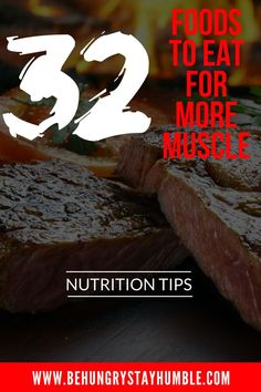 Check out this article for 32 foods that are sure to help you pack on more muscle as fast as possible. When it comes to building muscle fast, you need to make sure you are working out AND consuming the right foods in the correct quantities. This post covers 32 foods to eat if you want to build more muscle. #bodybuilding #leanbulk #healthysnacks #healthyfoods #healthylifestyle #muscle #nutrition
