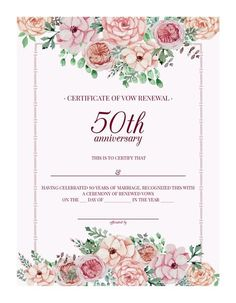 free printable vintage floral 50th anniversary vow renewal certificate renewing your wedding vows with a