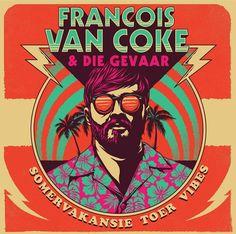 francois van coke Happy Hippie, Illustration Styles, Meraki, Afrikaans, Trance, Coke, South Africa, Bands, Posters