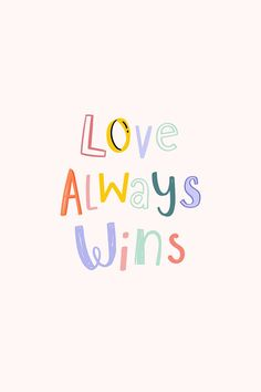 Word Doodles, Happy Wallpaper, Love Always Wins, Meaningful Quotes, Quotes Inspirational, Motivational Quotes, Words Of Affirmation, Word Free, Positive Words