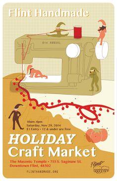 2014 Holiday Market Poster   ••••••••••••••••••••••••••••••••••••••  #craftfair #craftshow #indiecraftshow #arts #michigan #flint #flinthandmade #handmade #craftshowposter #graphicdesign