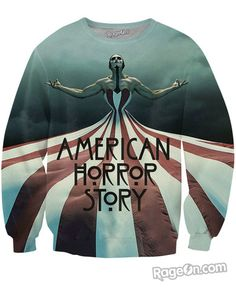 American Horror Story: Freak Show Crewneck Sweatshirt - Rage On! - The World& Largest All-Over Print Online Retailer American Horror Story Merch, Sweater Shirt, Crew Neck Sweatshirt, Emo Scene, Horror Stories, Swagg, Types Of Fashion Styles, Funny Shirts, Shopping