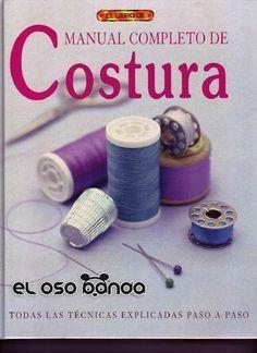 Manual completo de costura.muy buen libro detalles no patrones pero bueno