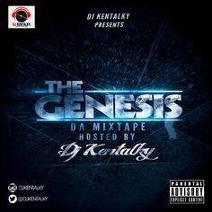 MIXTAPE: DJ Kentalky – The Genesis Mix Chapter 1&2
