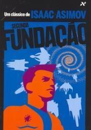 Segunda Fundação - Col. Clássicos de Isaac Asimov