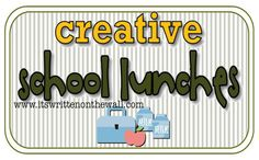 It's Written on the Wall: {Back to School}More Lunch Ideas for Kids-Phineas ...