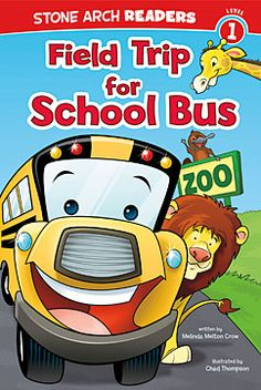Field Trip for School Bus by Melinda Melton Crow. For ages 4-6. School Bus has a busy day. He is in charge of taking the children to the zoo on a field trip.