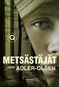 http://www.adlibris.com/fi/product.aspx?isbn=951208550X   Nimeke: Metsästäjät - Tekijä: Jussi Adler-Olsen - ISBN: 951208550X - Hinta: 23,80