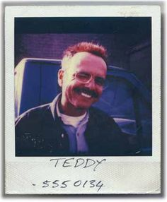 Teddy: So you lie to yourself to be happy. There's nothing wrong with that. We all do it.