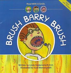 "Indie & Debut Author Interviews: Linda Valderrama, author of ""Brush Barry Brush.""  How to get YOUR kid to brush!"