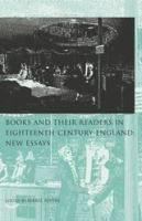 Books and their readers in eighteenth-century England : new essays / isabel Rivers.