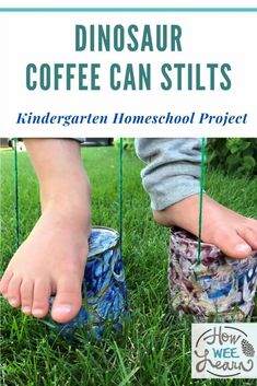 Dinosaur coffee can stilts were so much fun for the kids to make and use! It's the perfect kindergarten homeschool project Homeschool Kindergarten, Homeschool Curriculum, Homeschooling, Dinosaur Play, Tape Painting, Kids Learning Activities, Arts And Crafts Projects, Creative Kids, Bottle Crafts