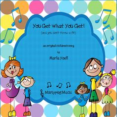 "We've probably all used this saying with our primary students....""You get what you get and you don't throw a fit!"" ....well, now you can SING IT!  Yes!!  Singing the saying while passing things out keeps them on task and stops the whining! There's more to the song than just the saying, but easily learned ;0)"