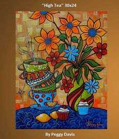 Tea And Cakes Painting by Peggy Bowie Davis - Tea And Cakes Fine Art Prints and Posters for Sale Arte Pop, Naive Art, Colorful Paintings, Mexican Art, Whimsical Art, Doodle Art, Diy Art, Flower Art, Watercolor Art