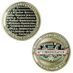 """As part of the 50th Commemoration of the Vietnam War, VetFriends teamed up with NWT Mint to produce this one of a kind, limited edition challenge coin. The front features our 50th Commemoration design. The reverse features a section of the Vietnam Memorial Wall and the words """"Brothers Forever. You Are Not Forgotten."""" This coin is a must have for every Vietnam Veteran and their family members and makes a perfect gift."""
