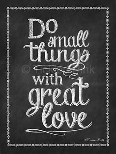 Chalkboard Print  Do Small Things with Great by tickledpinkgoods, $20.00
