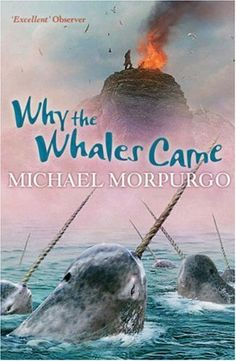 Why the Whales Came, Michael Morpurgo. The first book that really captured my imagination as a child. Michael Morpurgo Books, Books To Read, My Books, Isle Of Bute, Island Theme, Library Services, Book Corners, Fantasy Fiction, Great Books