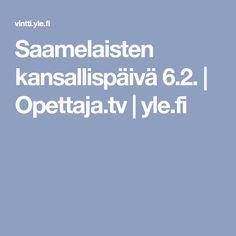 Saamelaisten kansallispäivä 6.2. | Opettaja.tv |yle.fi