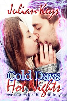 Cold Days, Hot Nights shares four tales of holidays that become turning points in life and love for people who have lost faith in themselves, in each other, and in romance.