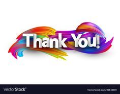 Thank you paper poster with colorful brush strokes vector image on VectorStock Thank You For Birthday Wishes, Happy Birthday Flower, Birthday Wishes Quotes, Banner Background Hd, Black Background Images, Thank You Images, Thank You Cards, Emoji Wallpaper, Love Wallpaper