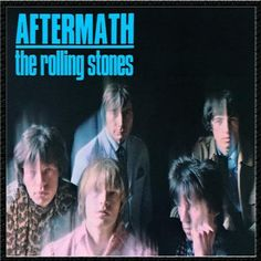 Aftermath Spanish | The Rolling Stones: Aftermath - Big Hits - Got